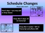 schedule changes please take note