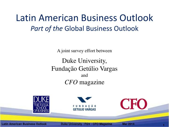 latin american business outlook part of the global business outlook n.