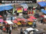 millions of entrepreneurs