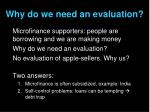 why do we need an evaluation