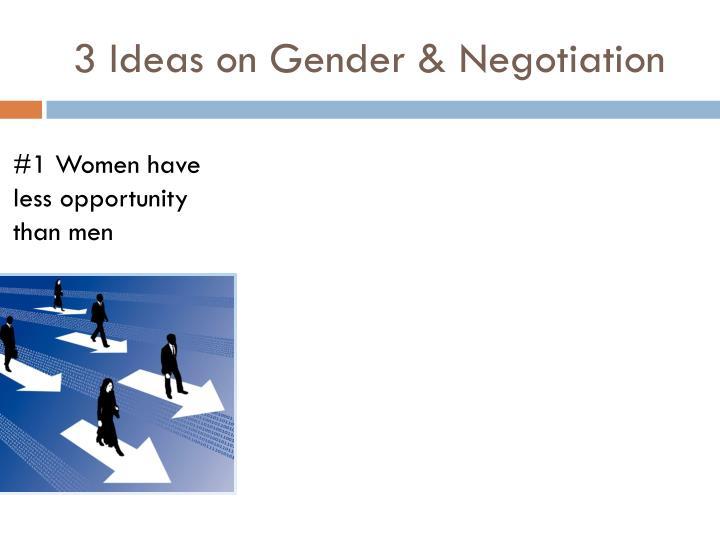 3 Ideas on Gender & Negotiation