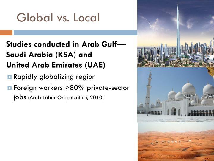 Global vs. Local