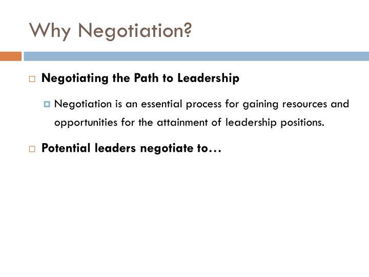 Why Negotiation?