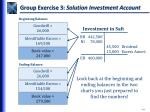 group exercise 3 solution investment account