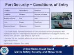 port security conditions of entry