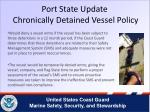 port state update chronically detained vessel policy