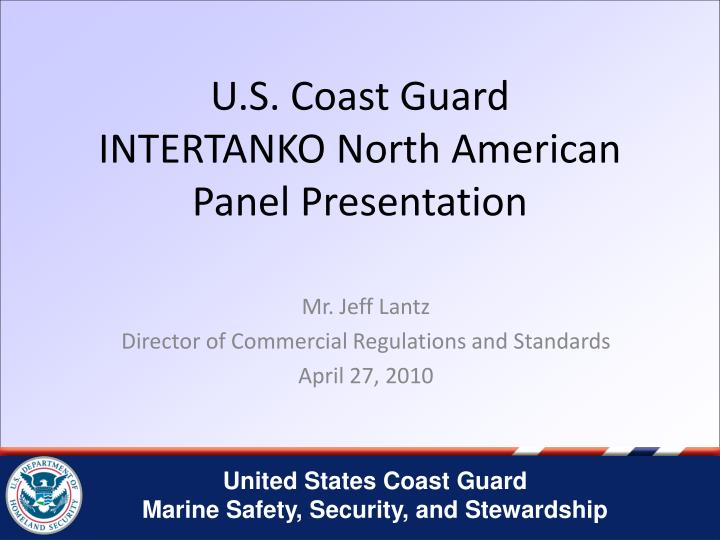 u s coast guard intertanko north american panel presentation n.