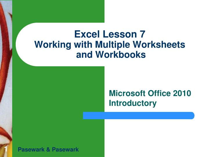 excel lesson 7 working with multiple worksheets and workbooks n.