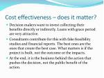 cost effectiveness does it matter