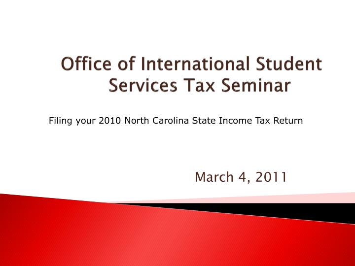 office of international student services tax seminar n.