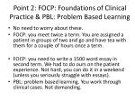 point 2 focp foundations of clinical practice pbl problem based learning
