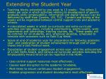 extending the student year