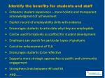 identify the benefits for students and staff