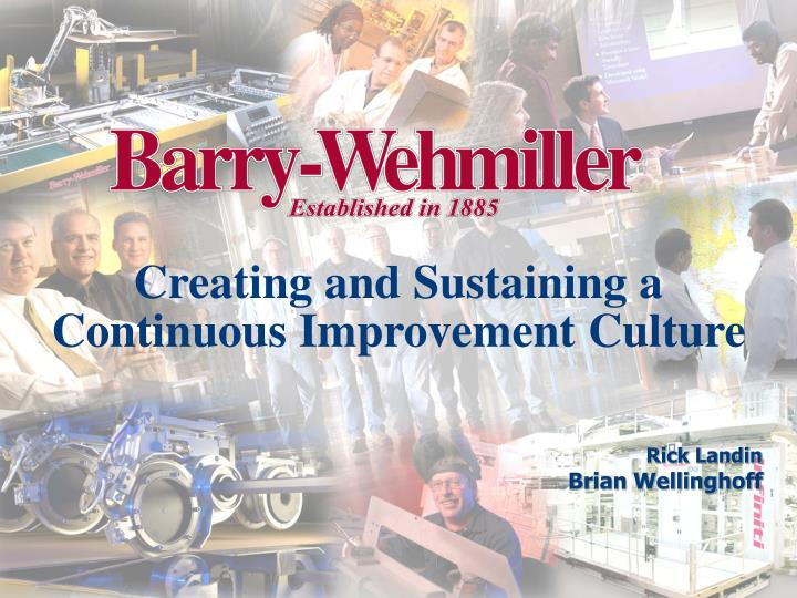 creating and sustaining a continuou s improvement culture n.