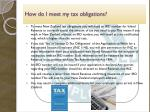 how do i meet my tax obligations