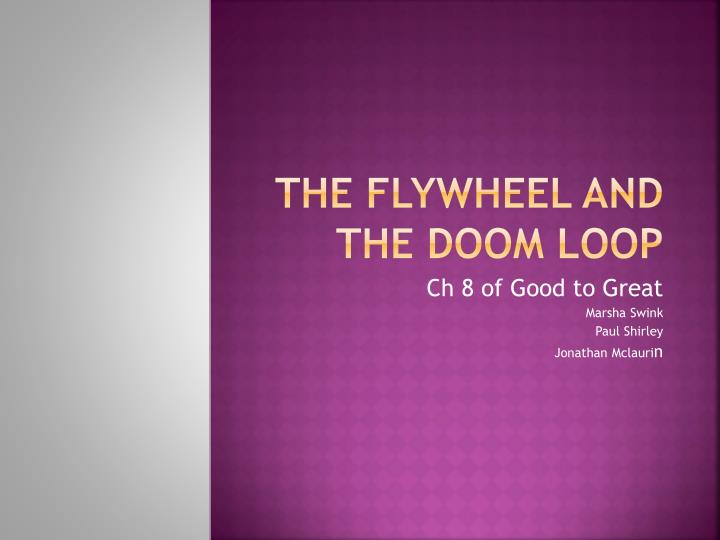the flywheel and the doom loop n.