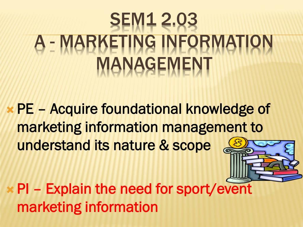 Ppt Sem1 2 03 A Marketing Information Management Powerpoint
