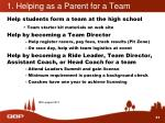 1 helping as a parent for a team