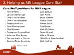 3 helping as mn league core staff