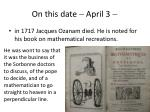 on this date april 3