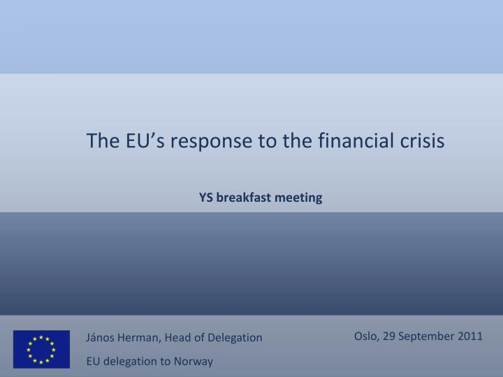 the eu s response to the financial crisis n.