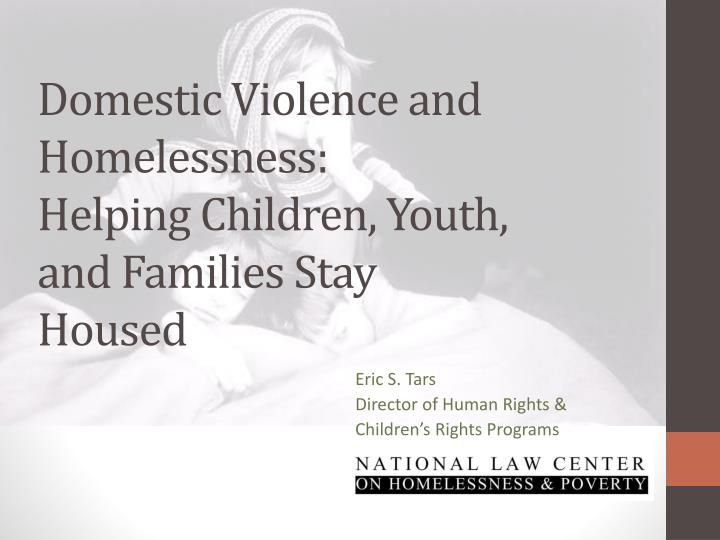 domestic violence and homelessness helping children youth and families stay housed n.