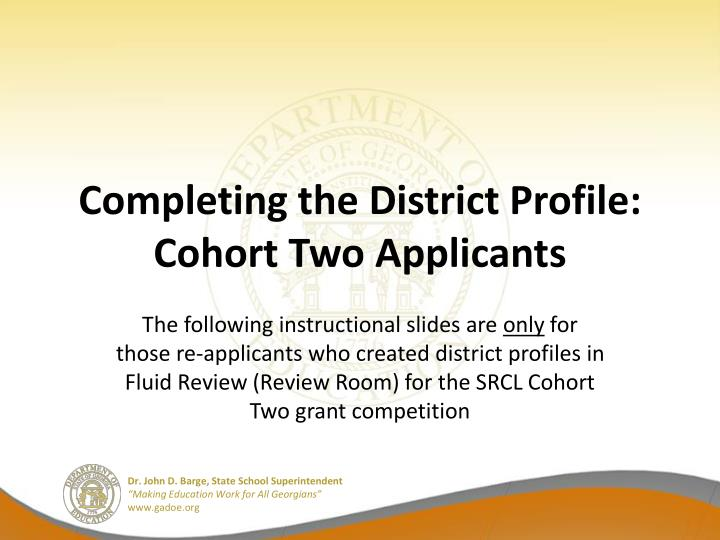 Completing the District Profile: