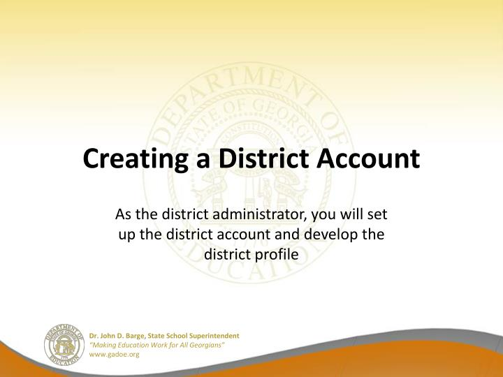 Creating a district account