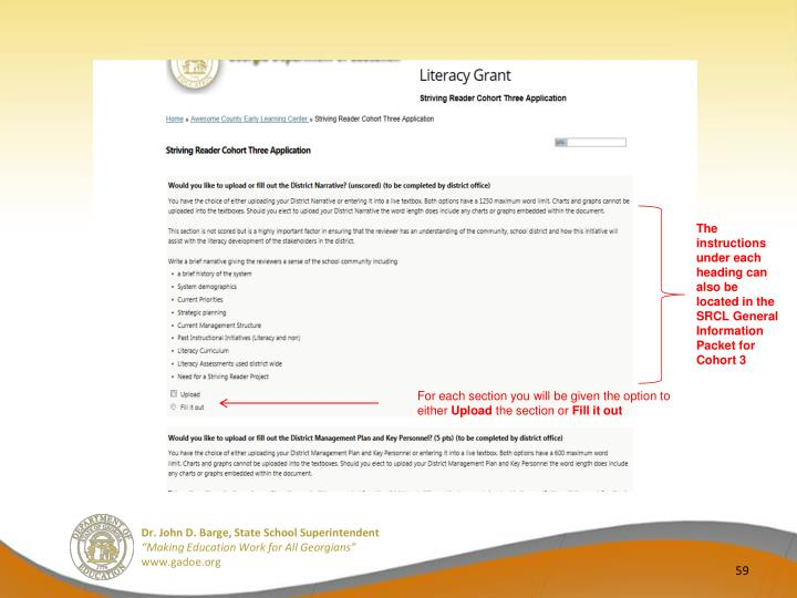 The instructions under each heading can also be located in the SRCL General Information Packet for Cohort 3