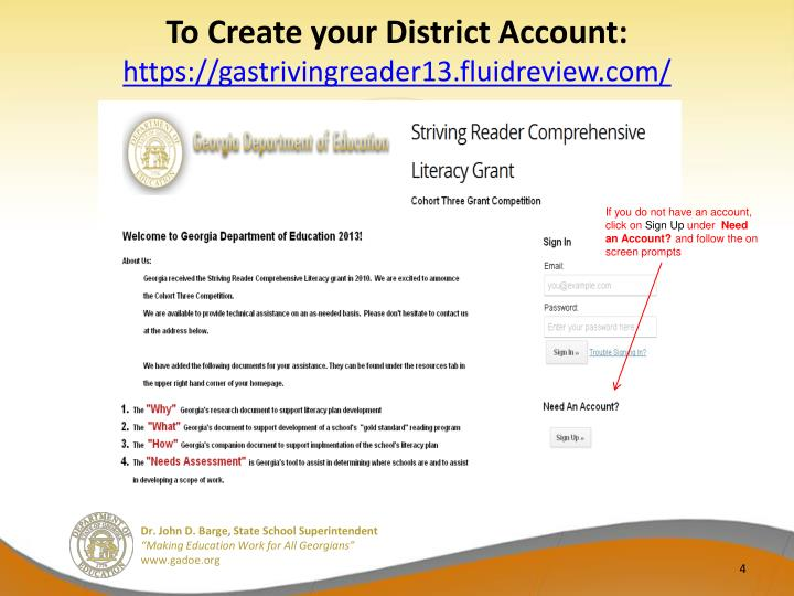 To Create your District Account: