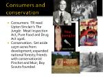 consumers and conservation