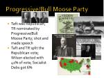 progressive bull moose party