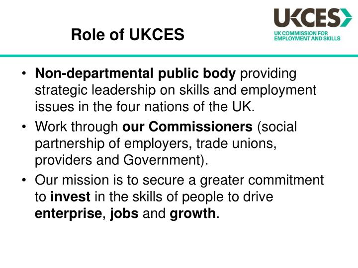 Role of ukces