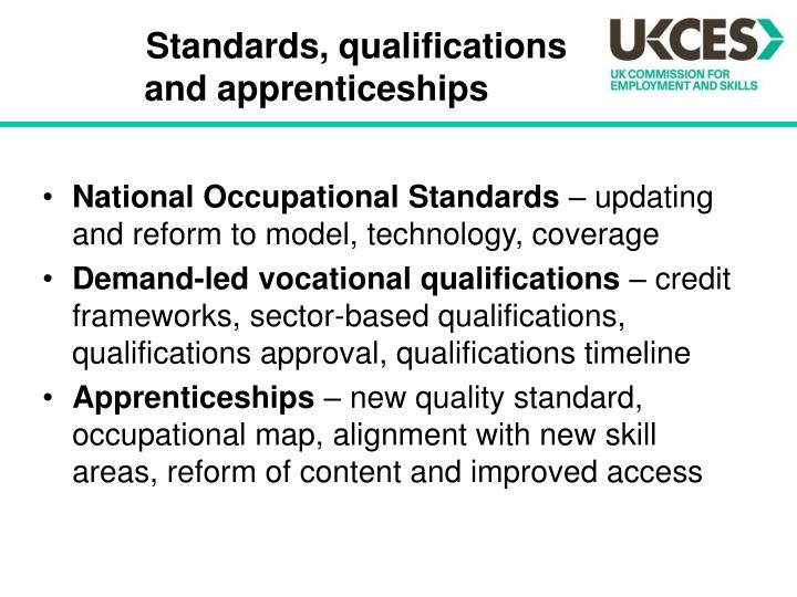 Standards, qualifications and apprenticeships