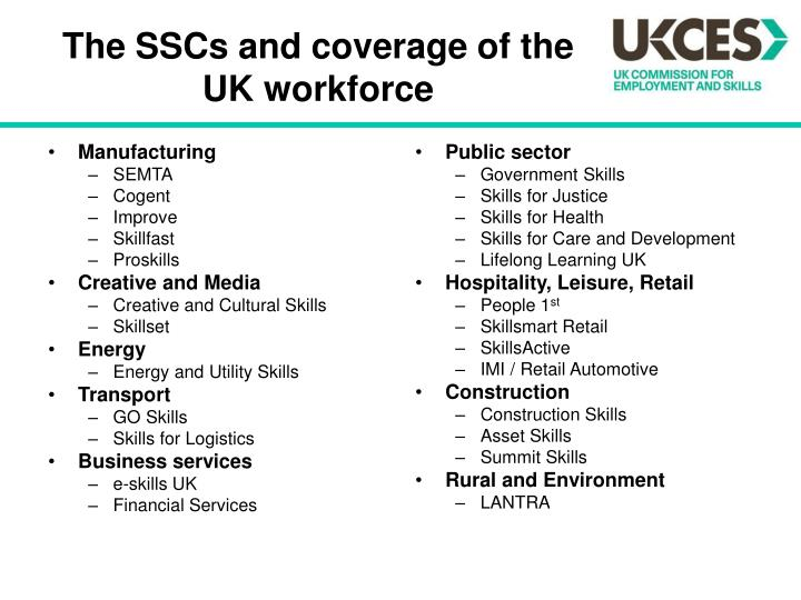 The SSCs and coverage of the UK workforce