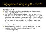 engagement ring as gift cont d