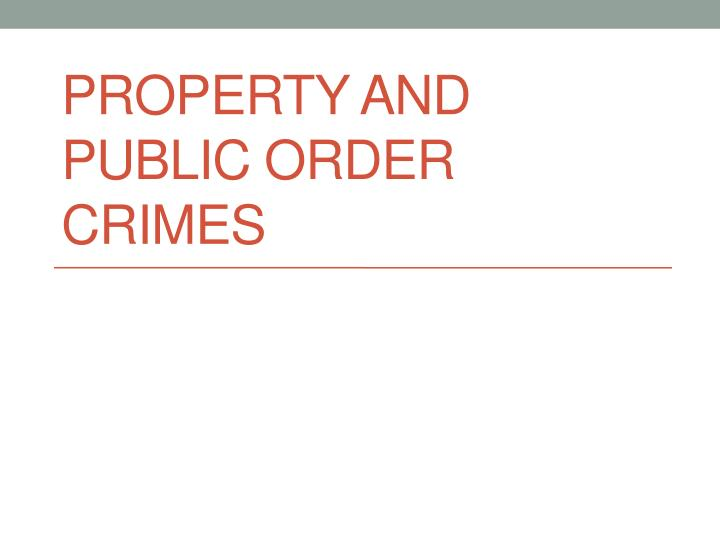 property and public order crimes n.