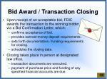 bid award transaction closing