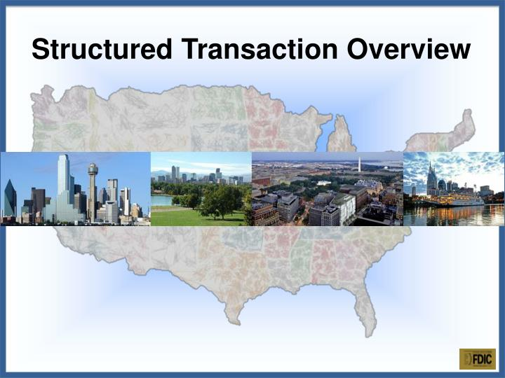structured transaction overview n.