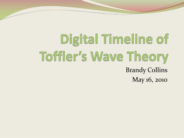 digital timeline of toffler s wave theory n.