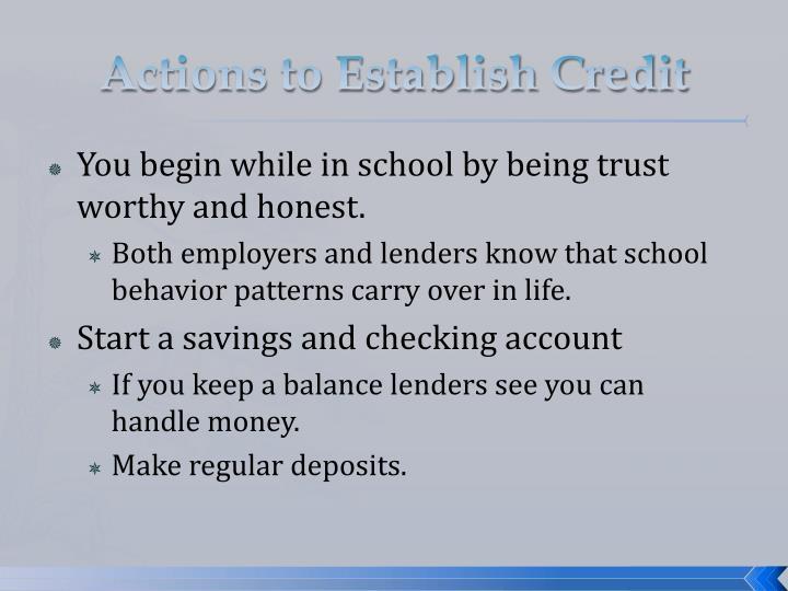 Actions to Establish Credit