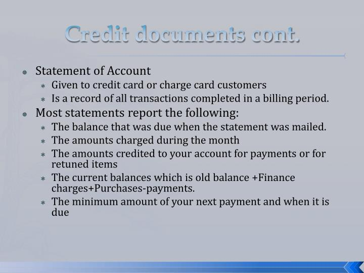 Credit documents cont.