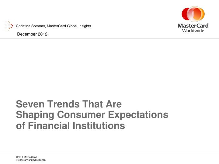 seven trends that are shaping consumer expectations of financial institutions n.
