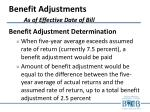benefit adjustments as of effective date of bill