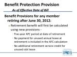 benefit protection provision as of effective date of bill1