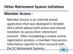 other retirement system initiatives1