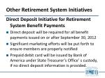 other retirement system initiatives2