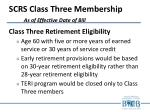 scrs class three membership as of effective date of bill1