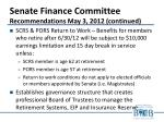 senate finance committee recommendations may 3 2012 continued2