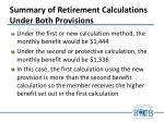 summary of retirement calculations under both provisions